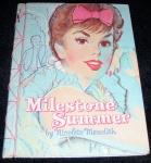 Milestone Summer